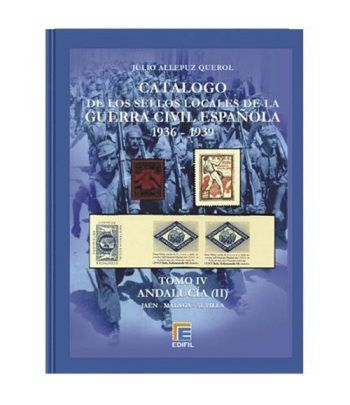 EDIFIL. Sellos locales de la Guerra Civil Española. Tomo IV. Catalogos Filatelia - 2