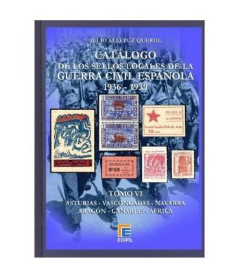 EDIFIL. Sellos locales de la Guerra Civil Española. Tomo VI. Catalogos Filatelia - 2