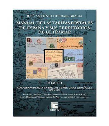 EDIFIL Manual Tarifas Postales de España y Ultramar. Tomo II. Catalogos Filatelia - 2