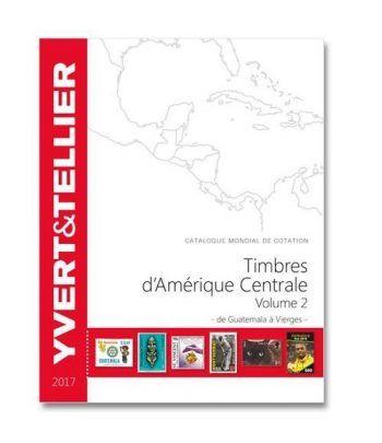 YVERT ET TELLIER América Central (Guatamala a Virgenes) 2017.  - 2
