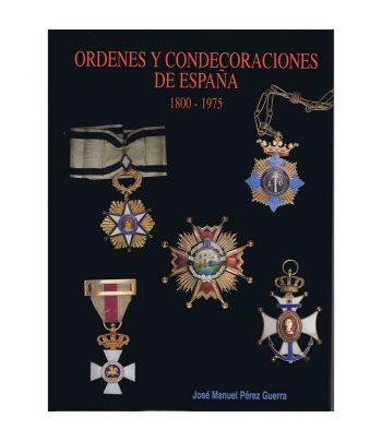 Catálogo Ordenes y Condecoraciones de España  - 1