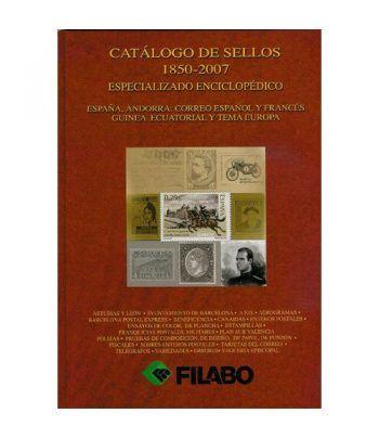 FILABO España - Andorra -Guinea Ecuatorial - Europa 1850-2007 Catalogos Filatelia - 2